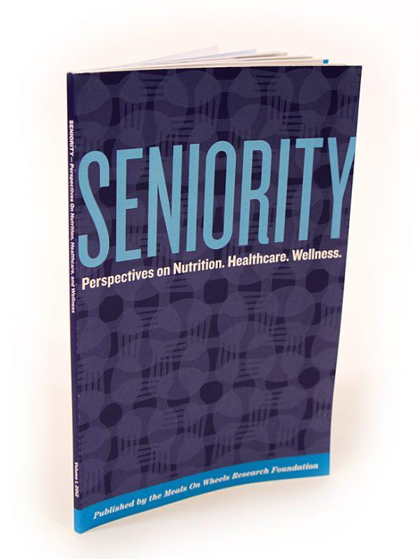 Seniority. Perspectives on Health. Nutrition. Wellness.